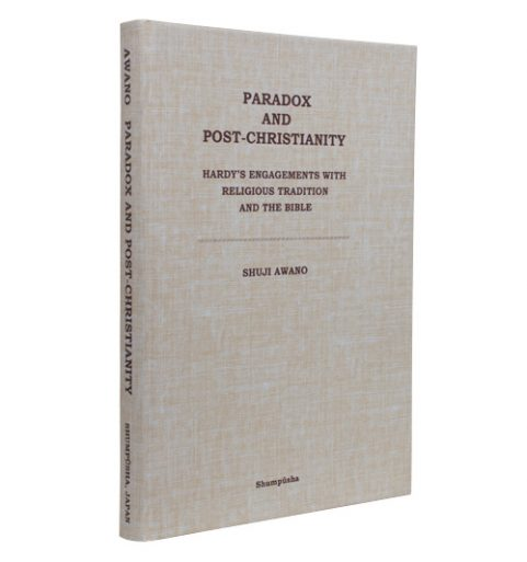 Paradox and Post‐Christianity:Hardy's Engagements with Religious Tradition and the Bible