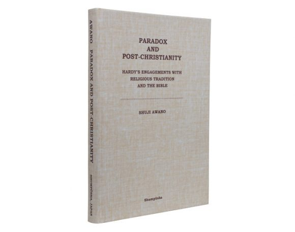 Paradox and Post-Christianity: Hardy's Engagements Religious Tradition and The Bible