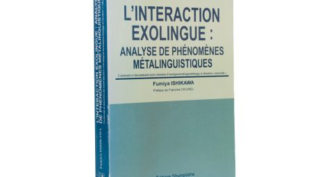 L'Interaction Exolingue: Analyse de Phenomenes Metalinguistiques