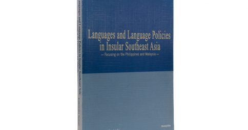 Languages and Language Policies in Insular Southeast Asia: Focusing on the Philippines and Malaysia