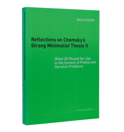 Reflections on Chomsky's Strong Minimalist Thesis II: What UG Should be Like in the Context of Plato's and Darwin's Problems