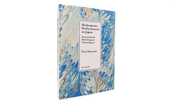 Shakespeare Performances in Japan: Intercultural-Multilingual-Translingual